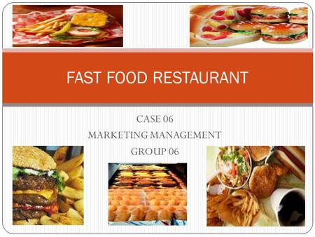 fast food case study Food & beverage follow this topic following see all topics   leadership & managing people case study john j gabarro  explores channel management issues in the us food industry.