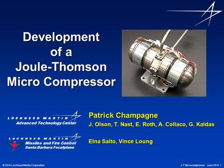 Development of a Joule-Thomson Micro Compressor