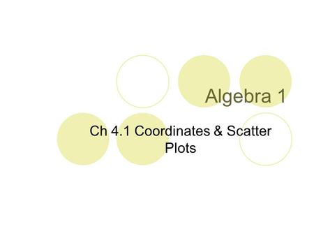 Ch 4.1 Coordinates & Scatter Plots