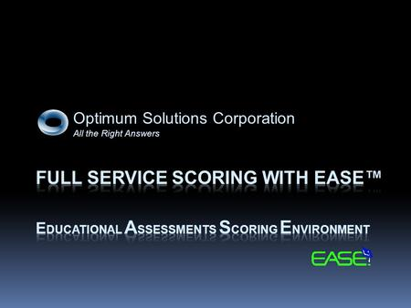 Optimum Solutions Corporation All the Right Answers.