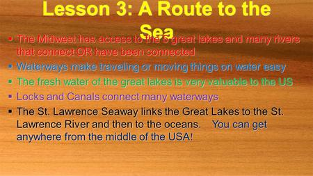 Lesson 3: A Route to the Sea