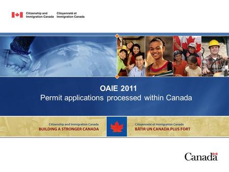 OAIE 2011 Permit applications processed within Canada.