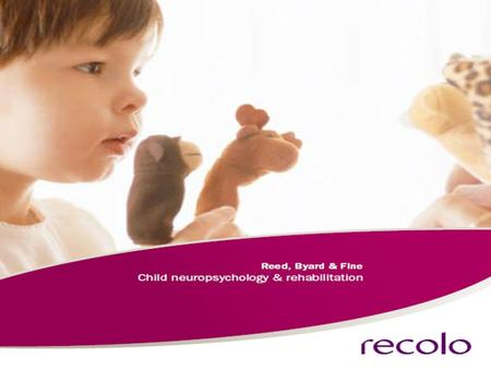 About Recolo Set up by child neuropsychologists to provide community neuropsychological rehabilitation to children and young people.