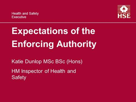Expectations of the Enforcing Authority