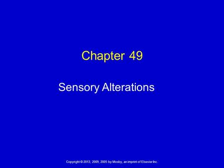 Chapter 49 Sensory Alterations