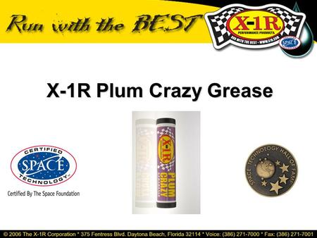 X-1R Plum Crazy Grease.
