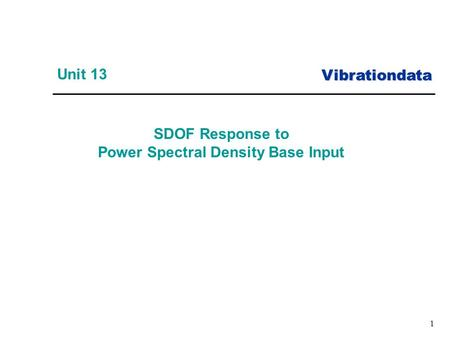 Vibrationdata 1 SDOF Response to Power Spectral Density Base Input Unit 13.