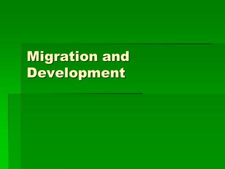 Migration and Development