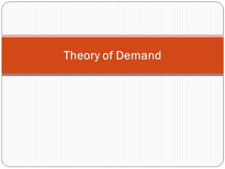 Theory of Demand.