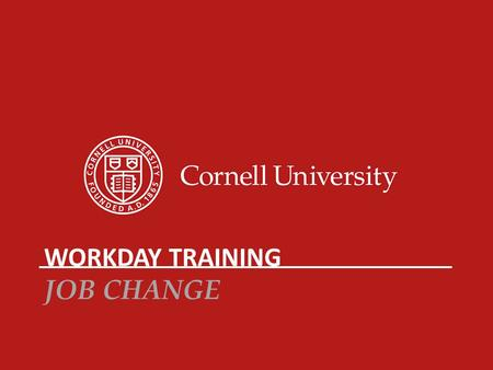 Workday Training Job Change