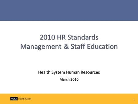 2010 HR Standards Management & Staff Education