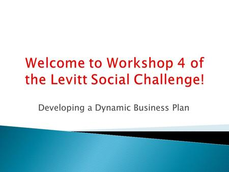Developing a Dynamic Business Plan. David Renz, Director Midwest Center for Nonprofit Leadership Henry W. Bloch School of Management University of Missouri.