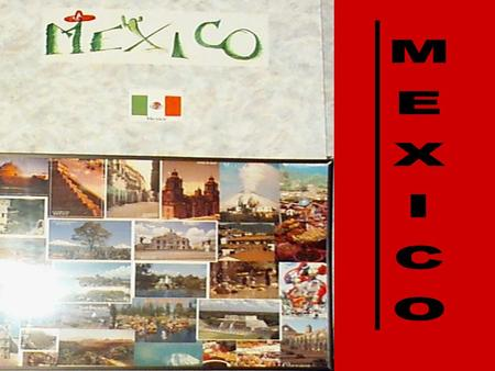 Demographic Info. *Name of Country: United Mexican States *Date of Independence: 16 September 1810 *Population: 101, 879, 171 *Currency: Mexican Peso.