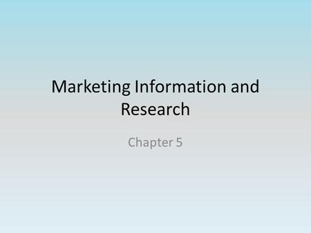 Marketing Information and Research