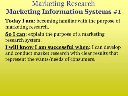 What is 'Market Research'