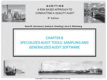 Learning Objectives Describe how auditors use sampling and generalized audit software to gather sufficient appropriate audit evidence Explain the objectives.