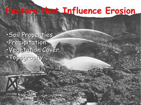 Factors that Influence Erosion