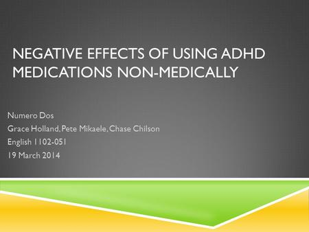 Negative Effects of Using Adhd medications non-medically