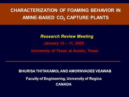 CHARACTERIZATION OF FOAMING BEHAVIOR IN AMINE-BASED CO2 CAPTURE PLANTS