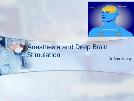Anesthesia and Deep Brain Stimulation