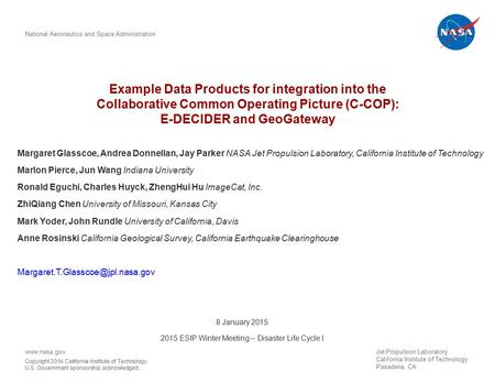 Example Data Products for integration into the Collaborative Common Operating Picture (C-COP): E-DECIDER and GeoGateway National Aeronautics and Space.