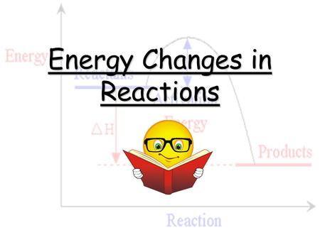 Energy Changes in Reactions. Aims of lesson: To discuss energy changes in chemical reactions. To draw potential energy diagrams for exothermic and endothermic.
