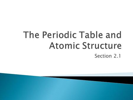 The Periodic Table and Atomic Structure