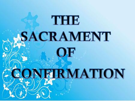  Baptism, the Eucharist, and the sacrament of Confirmation together constitute the sacraments of Christian initiation, whose unity must be safeguarded.