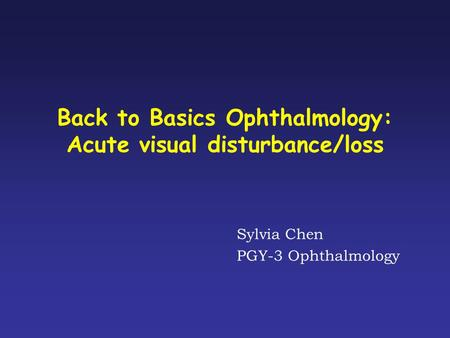 Back to Basics Ophthalmology: Acute visual disturbance/loss
