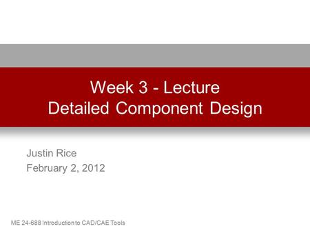 Week 3 - Lecture Detailed Component Design
