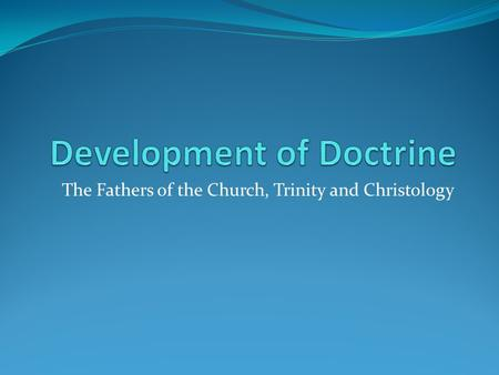 Development of Doctrine