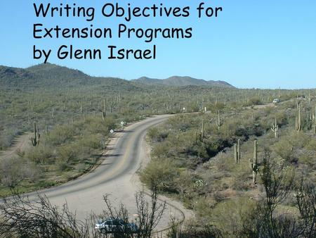 Writing Objectives for Extension Programs by Glenn Israel.