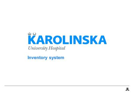 Inventory system. 2 Heikki Teriö 11-11-18 Inventory system The main objective of Inventory systems are to assist the clinical engineering activities pertaining.