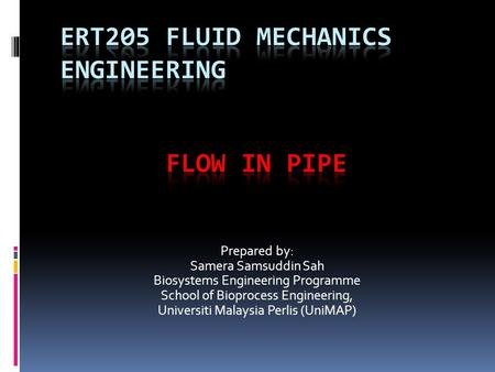 Ert205 fluid mechanics engineering