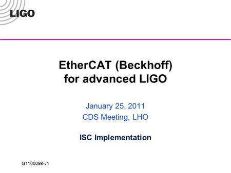EtherCAT (Beckhoff) for advanced LIGO