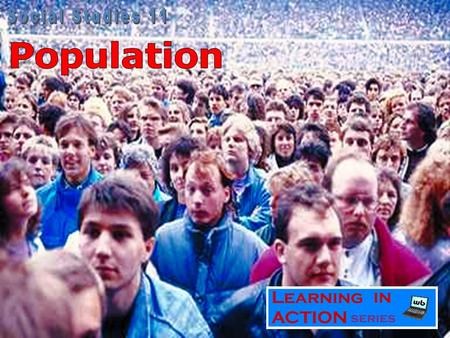 World Population World Population Distribution.
