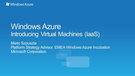 The spring release of Windows Azure Infrastructure as a Service introduces new functionality that allows full control and management of virtual machines.