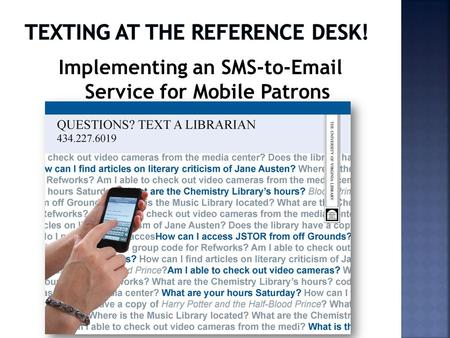 Implementing an SMS-to-Email Service for Mobile Patrons.