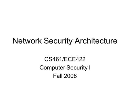 Network Security Architecture
