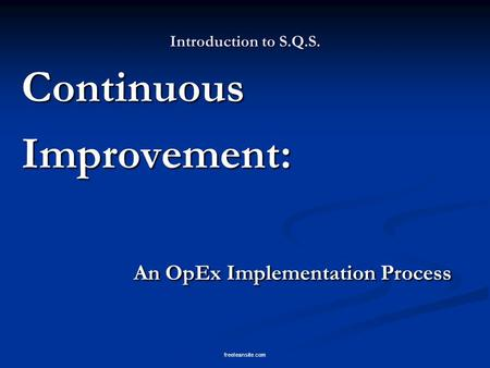 An OpEx Implementation Process