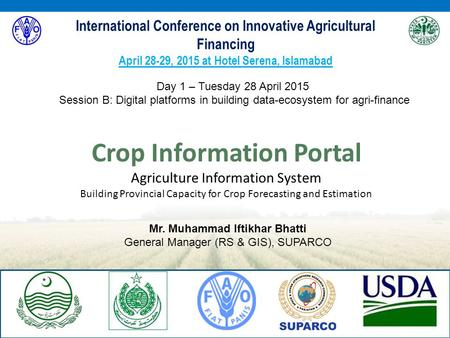 Crop Information Portal Agriculture Information System Building Provincial Capacity for Crop Forecasting and Estimation International Conference on Innovative.