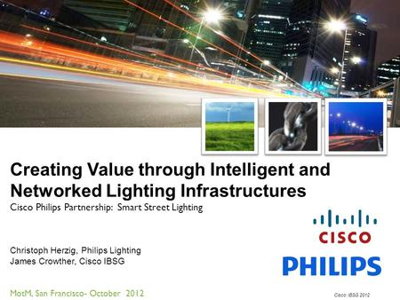 Cisco Philips Partnership:  Smart Street Lighting