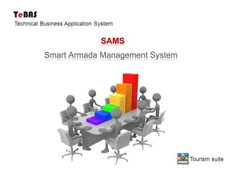 TeBAS Tourism suite Technical Business Application System.