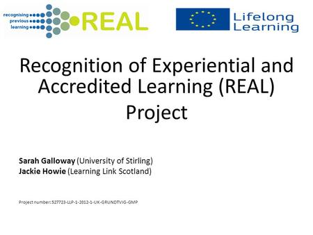Recognition of Experiential and Accredited Learning (REAL)