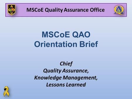 MSCoE QAO Orientation Brief