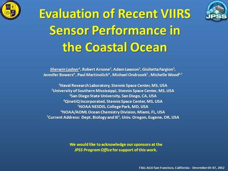 Evaluation of Recent VIIRS Sensor Performance in the Coastal Ocean