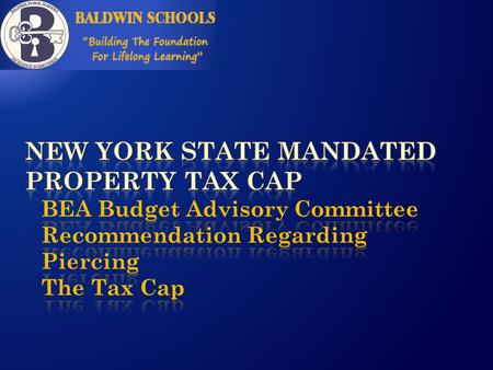 " A NY State Law enacted in June 2011  Puts a limit (a ""tax levy limit"") on how much the School District can increase the property taxes it may collect."