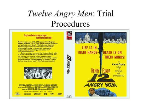 Twelve Angry Men: Trial Procedures