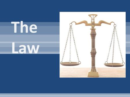 1.Civil Law – disputes among two or more individuals, or between individuals and the government. 2.Criminal Law – causes injury or harm to people, or.