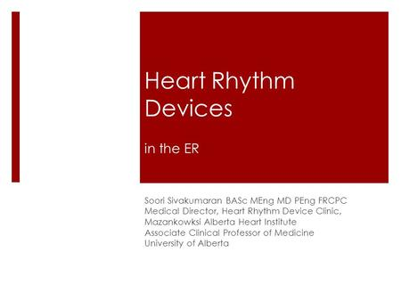 Heart Rhythm Devices in the ER
